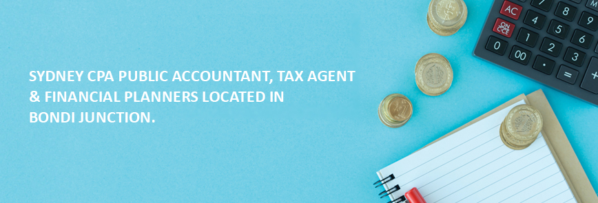 SYDNEY CPA PUBLIC ACCOUNTANT, TAX AGENT & FINANCIAL PLANNERS LOCATED IN